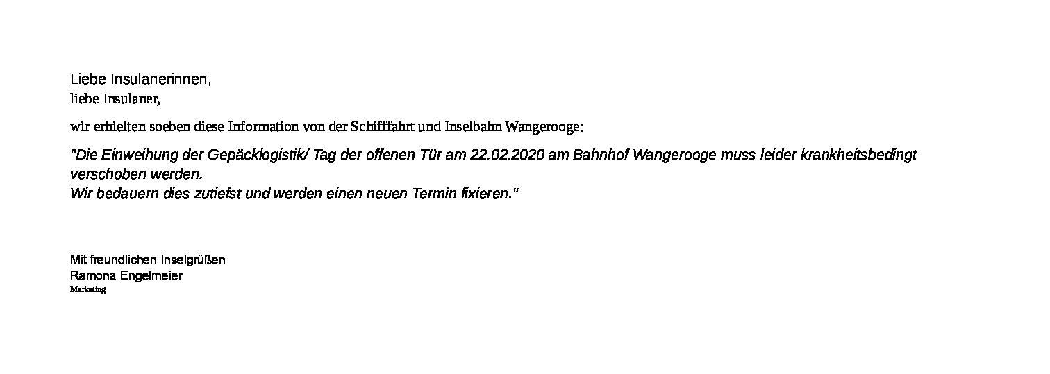 Einweihung der Gepäcklogistik/ Tag der offenen Tür am 22.02.2020 am Bahnhof Wangerooge muss leider krankheitsbedingt verschoben werden