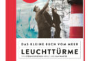 DAS KLEINE BUCH VOM MEER – LEUCHTTÜRME aus dem Ankerherz Verlag